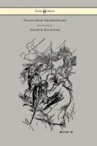 Tales From Shakespeare - Illustrated By Arthur Rackham - 2854880617