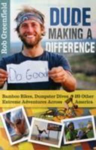 Dude Making A Difference - 2840853347