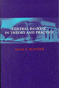 Central Banking In Theory And Practice - 2845333723