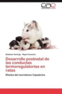 Desarrollo Postnatal De Las Conductas Termoregulatorias En Ratas - 2857177713
