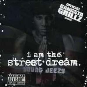 I Am The Street Dream - 2839581909