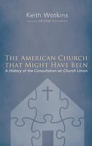 The American Church That Might Have Been - 2853974521