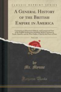 A General History Of The British Empire In America, Vol. 2 Of 2 - 2854042001
