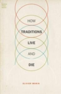 How Traditions Live And Die - 2853936804