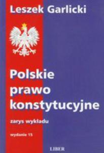 Polskie Prawo Konstytucyjne Zarys Wykładu - 2856349385