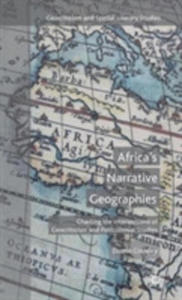 Africa's Narrative Geographies - 2849927798