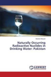 Naturally Occurring Radioactive Nuclides In Drinking Water - 2857252796