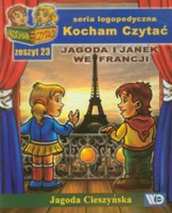 Kocham Czytać Zeszyt 23 Jagoda I Janek We Francji - 2842799713