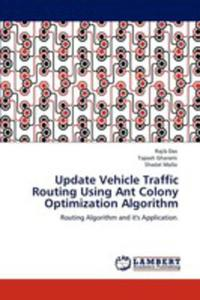 Update Vehicle Traffic Routing Using Ant Colony Optimization Algorithm - 2857133744
