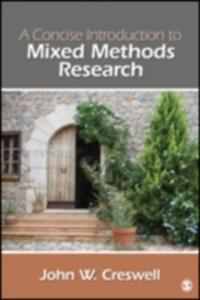 A Concise Introduction To Mixed Methods Research - 2843692479