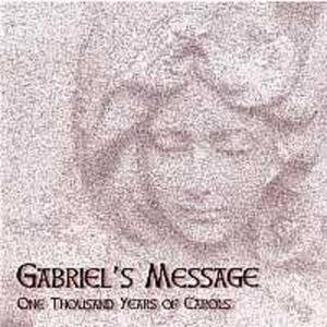 Gabriel's Message - 1000 Years Of Carols - 2839194601