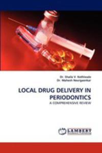 Local Drug Delivery In Periodontics - 2857105020