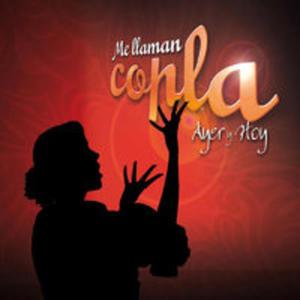 Me Llaman Copla Ayer Y Ho - 2839315127