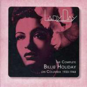 Lady Day: The Complete Billie Holiday On Columbia - 1933 - 1944 - 2870088314