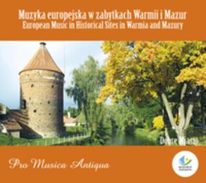 Muzyka Europejska W Zabytkach Warmii I Mazur Dobre Miasto - 2839292220