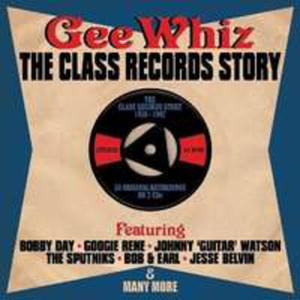 Gee Whiz / Class Records. . - 2839827828