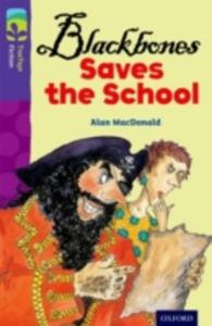 Oxford Reading Tree Treetops Fiction: Level 11 More Pack A: Blackbones Saves The School - 2841484760