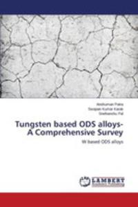 Tungsten Based Ods Alloys- A Comprehensive Survey - 2860648022