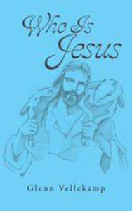 Who Is Jesus - 2871220944