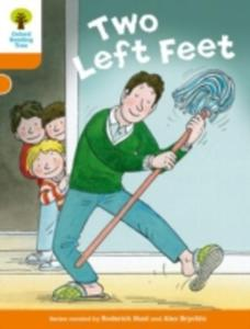Oxford Reading Tree Biff, Chip And Kipper Stories Decode And Develop: Level 6: Two Left Feet - 2856600725
