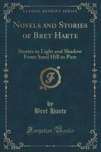 Novels And Stories Of Bret Harte - 2853008144