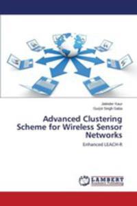 Advanced Clustering Scheme For Wireless Sensor Networks - 2853024791