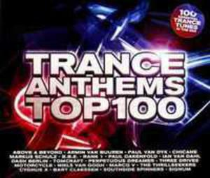 Trance Anthems Top 100 - 2839362015