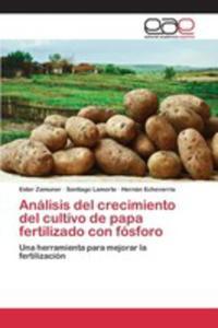 Análisis Del Crecimiento Del Cultivo De Papa Fertilizado Con Fósforo - 2857267476
