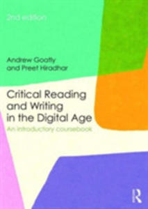 Critical Reading And Writing In The Digital Age - 2840406683