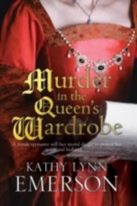Murder In The Queen's Wardrobe: An Elizabethan Spy Thriller - 2840033692