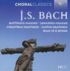 Choral Classics: J. S. Bach: Matthaus Passion/ Johannes Passion/ Hohe Messe/ Oster - Oratorium/ Weihnachts - Oratorium/ - 2839290648