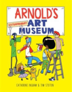 Arnold's Extraordinary Art Museum - 2840432140