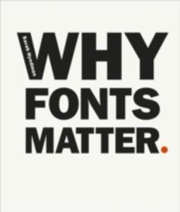 Why Fonts Matter - 2840254929