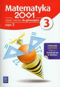 Matematyka 2001 3 Zeszyt �wicze� Cz�� 2 - 2839376163
