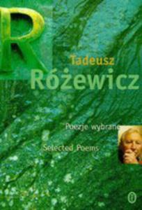 Poezje Wybrane. Selected Poems. Wersja Polsko-angielska - 2845319714