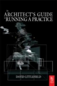 The Architect's Guide To Running A Practice - 2844916595