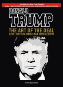 The Art Of The Deal, Czyli Sztuka Robienia Interesów - 2857270494