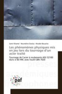 Les Phénom`enes Physiques Mis En Jeu Lors Du Tournage D'un Acier Traité - 2860723689