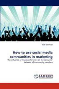 How To Use Social Media Communities In Marketing - 2857104954