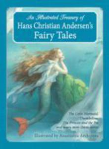An Illustrated Treasury Of Hans Christian Andersen's Fairy Tales - 2846922865