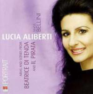 Lucia Aliberti Sings Bellini - Arias And Scenes From Beatrice Di Tenda & Il Pirata - 2839261620