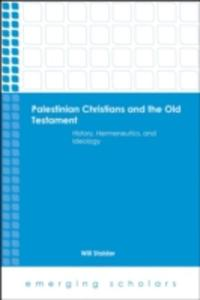 Palestinian Christians And The Old Testament - 2840130181