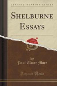 Shelburne Essays (Classic Reprint) - 2853058142