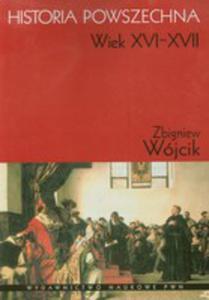 Historia Powszechna Xvi-xvii W - 2839229562