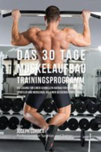 Das 30 Tage-muskelaufbau-trainingsprogramm - 2850531748