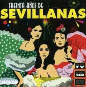 30 Anos Por Sevillanas - 2839776881