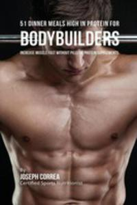 51 Bodybuilder Dinner Meals High In Protein - 2849954775