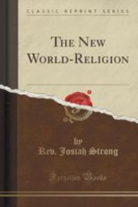 The New World-religion (Classic Reprint) - 2852866305