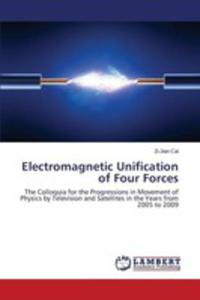 Electromagnetic Unification Of Four Forces - 2857267327