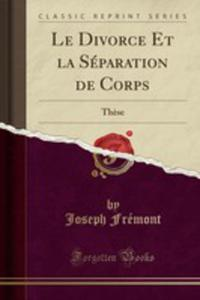 Le Divorce Et La Séparation De Corps - 2855733302